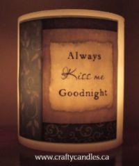 Wax Shell Kiss me Goodnight